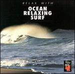 Ocean Relaxing Surf, Vol. 2