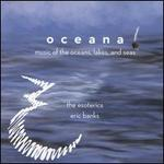 Oceana: Music of the Oceans, Lakes, and Seas