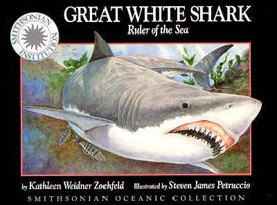 Oceanic Collection: Great White Shark: Ruler of the Sea - Zoehfeld, Kathleen Weidner, and Kathleen Weidner Zoehfeld, and Thomas, Peter (Narrator)
