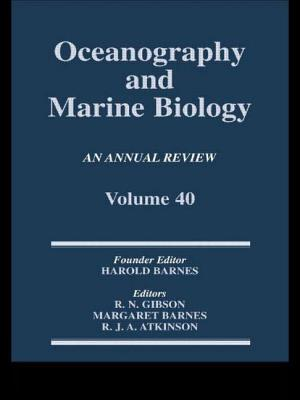 Oceanography and Marine Biology, an Annual Review, Volume 40: An Annual Review: Volume 40 - Gibson, R N (Editor), and Barnes, Margaret (Editor), and Atkinson, R J A (Editor)