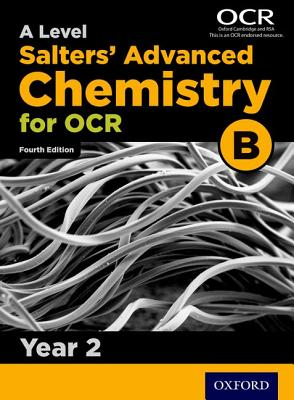 OCR a Level Salters' Advanced Chemistry Year 2 Student Book (OCR B) - University of York