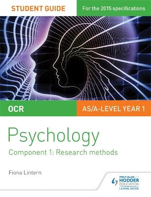 OCR Psychology Student Guide 1: Component 1: Research methods - Lintern, Fiona