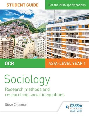OCR Sociology Student Guide 2: Researching and understanding social inequalities - Chapman, Steve