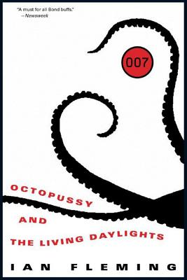 Octopussy and the Living Daylights - Fleming, Ian