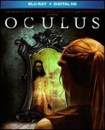 Oculus [Includes Digital Copy] [Blu-ray] - Mike Flanagan