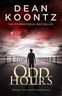 Odd Hours - Koontz, Dean