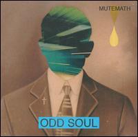 Odd Soul - MUTEMATH