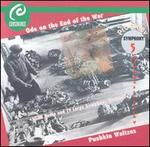 Ode on the End of the War: Prokofiev - Symphony No. 5, Pushkin Waltzes