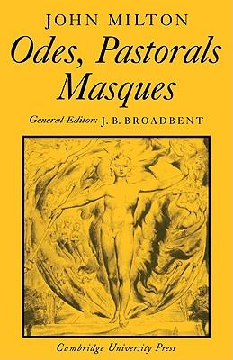 Odes, Pastorals, Masques - Milton, John