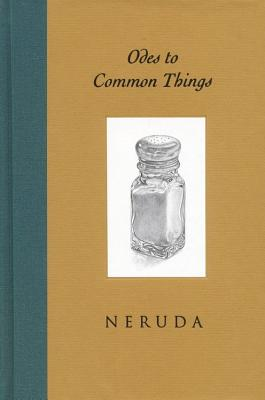 Odes to Common Things - Neruda, Pablo, and Krabbenhoft, Ken, and Cook, Ferris