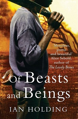 Of Beasts and Beings - Holding, Ian
