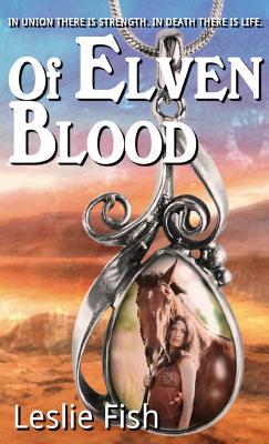 Of Elven Blood - Fish, Leslie