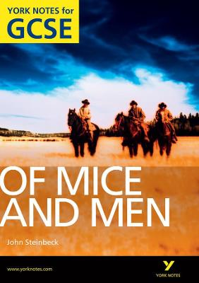 Of Mice and Men: York Notes for GCSE (Grades A*-G) - Stephen, Martin