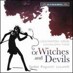 Of Witches and Devils: Tartini, Paganini, Locatelli