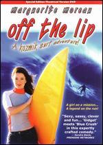 Off the Lip - Robert Mickelson