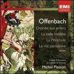 Offenbach: Extraits from Orphée aux enfers, La Belle Hélène, La Périchole & La Vie Parisienne