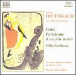 Offenbach: Gaîté Parisienne; Offenbachiana