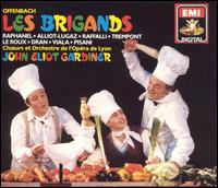 Offenbach: Les Brigands - Colette Alliot-Lugaz (vocals); Ghylaine Raphanel (vocals); Michel Trempont (vocals); Thierry Dran (vocals);...