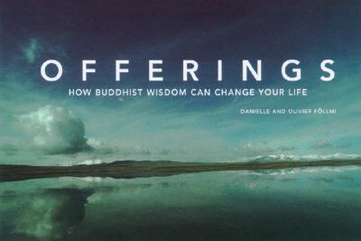 Offerings: Buddhist Wisdom for Every Day - Follmi, Danielle