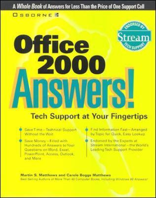 Office 2000 Answers! Certified Tech Support - Matthews, Martin S