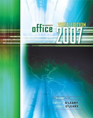 Office 2007 Windows Vista Version - O'Leary, Linda I, and O'Leary Linda, and O'Leary, Timothy J