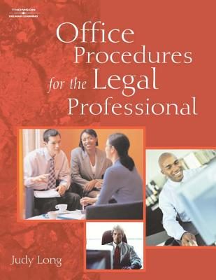 Office Procedures for the Legal Professional - Long, Judy A