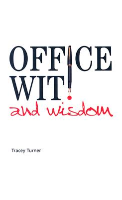 Office Wit & Wisdom - Turner, Tracey