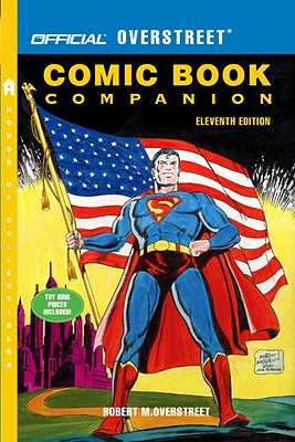 Official Overstreet Comic Book Companion - Overstreet, Robert M