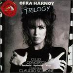 Ofra Harnoy: Trilogy
