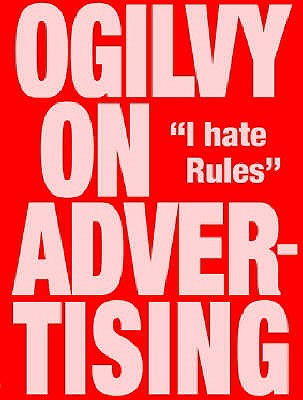 Ogilvy on Advertising - Ogilvy, David