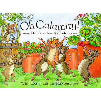 Oh Calamity! - Merrick, Anne