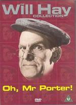 Oh, Mr Porter! - Marcel Varnel