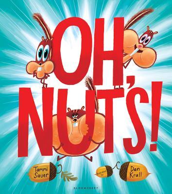 Oh, Nuts! - Sauer, Tammi