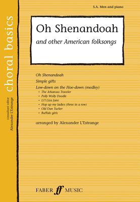 Oh Shenandoah and Other American Folksongs - L'Estrange, Alexander