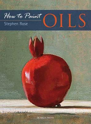 Oils - Rose, Stephen