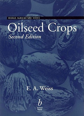 Oilseed Crops-00-2 - Weiss, Edward, and Weiss, E A
