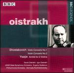 Oistrakh Plays Shostakovich & Ysaÿe