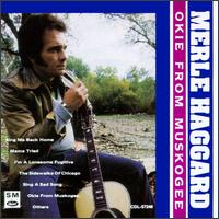 Okie from Muskogee [Capitol Special Markets Compilation] - Merle Haggard & the Strangers