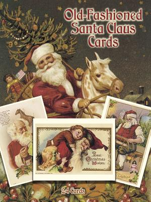 Old-Fashioned Santa Claus Cards: 24 Cards - Presley, Suzanne (Editor)