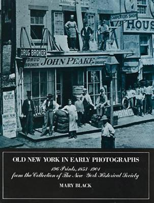 Old New York in Early Photographs - Black, Mary