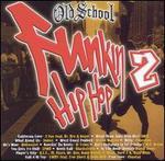 Old School Funkin' Hip Hop, Vol. 2