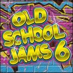 Old School Jams, Vol. 6