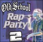 Old School Rap Party, Vol. 2
