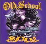 Old School Soul