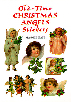 Old-Time Christmas Angels Stickers - Kate, Maggie (Editor)