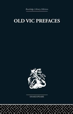 Old Vic Prefaces: Shakespeare and the Producer - Hunt, Hugh, Professor