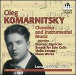 Oleg Komarnitsky: Chamber and Instrumental Music
