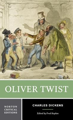 Oliver Twist - Dickens, Charles, and Kaplan, Fred, Mr. (Editor)