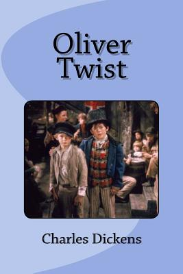Oliver Twist - Dickens, Charles, and Saguez, Edinson (Editor)