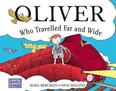 Oliver Who Travelled Far and Wide - Bergman, Mara